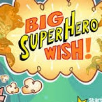 Big Super Hero Wish